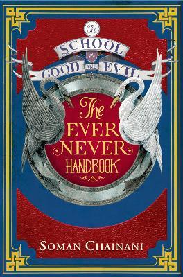 Ever Never Handbook by Soman Chainani