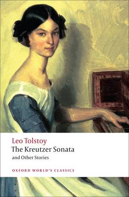Kreutzer Sonata and Other Stories by Leo Tolstoy