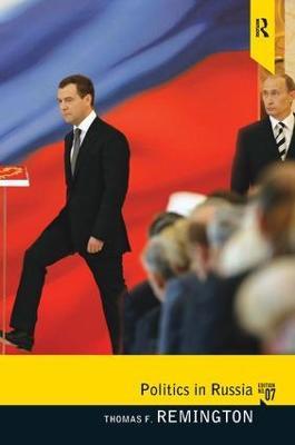 Politics in Russia by Thomas F Remington