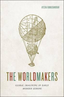 The Worldmakers by Ayesha Ramachandran