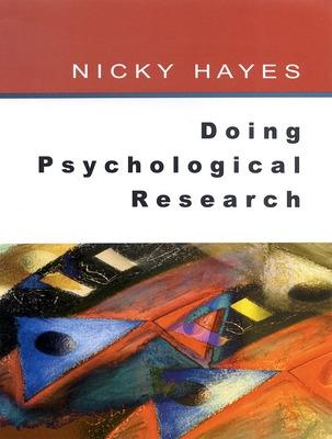 Doing Psychological Research by Nicky Hayes