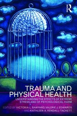 Trauma and Physical Health book