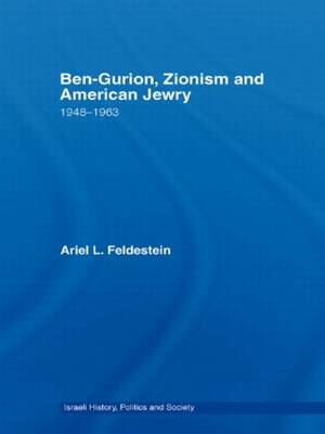 Ben-Gurion, Zionism and American Jewry book