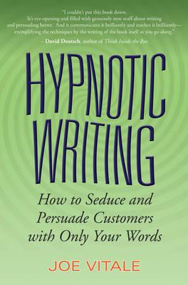 Hypnotic Writing by Joe Vitale
