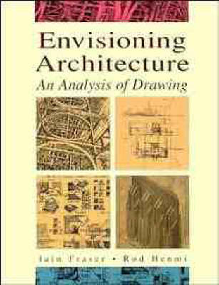 Envisioning Architecture: An Analysis of Drawing by Iain Fraser