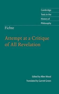 Fichte: Attempt at a Critique of All Revelation by Garrett Green
