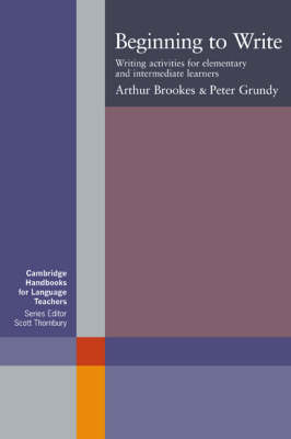 Beginning to Write by Arthur Brookes