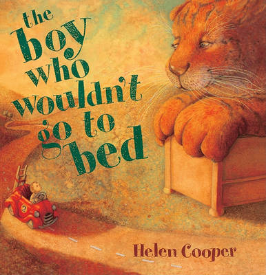 Boy Who Wouldn't Go to Bed by Helen Cooper