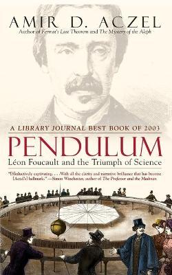 Pendulum by Amir D. Aczel