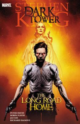 Dark Tower: The Long Road Home by Tom Raney