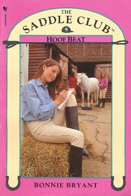 Saddle Club Book 9: Hoof Beat by Bonnie Bryant