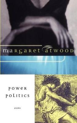 Power Politics by Margaret Atwood