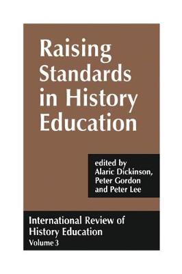 International Review of History Education by Alaric Dickinson