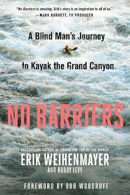 No Barriers by Erik Weihenmayer