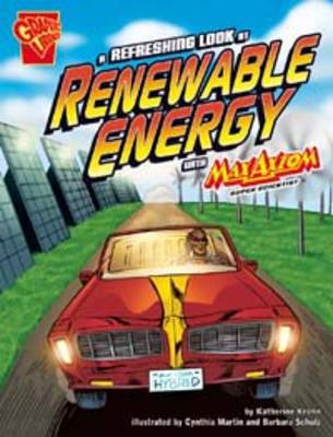 A Refreshing Look at Renewable Energy by Katherine Krohn