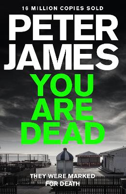 You Are Dead by Peter James