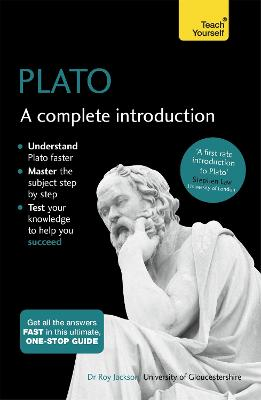 Plato: A Complete Introduction: Teach Yourself by Roy Jackson