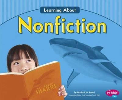 Learning about Nonfiction by Martha E.H. Rustad