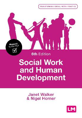 Social Work and Human Development by Janet Walker