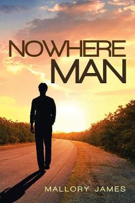 Nowhere Man by Mallory James