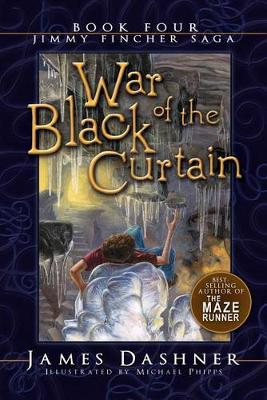 War of the Black Curtain by James Dashner