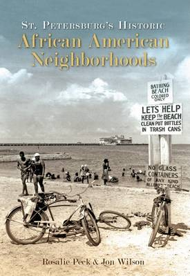 St. Petersburg's Historic African American Neighborhoods by Jon Wilson