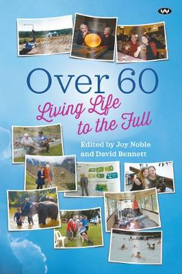 Over 60 by Joy Noble