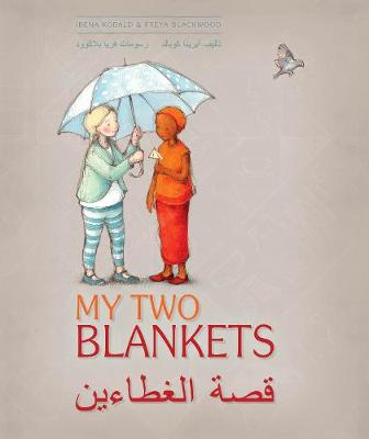 My Two Blankets: Arabic and English edition by Irena Kobald