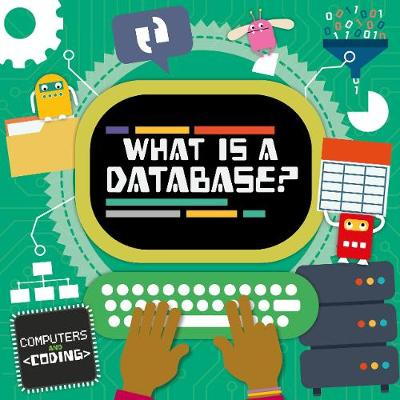 What is a Database? by Steffi Cavell-Clarke