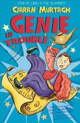 Genie in Trouble by Ciaran Murtagh