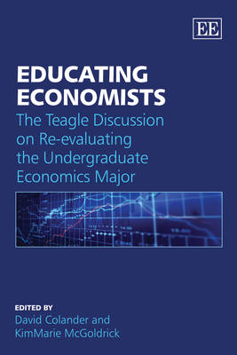 Educating Economists by David Colander