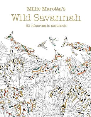 Millie Marotta's Wild Savannah Postcard Box: 50 beautiful cards for colouring in by Millie Marotta