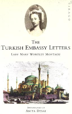 Turkish Embassy Letters by Mary Wortley Montagu
