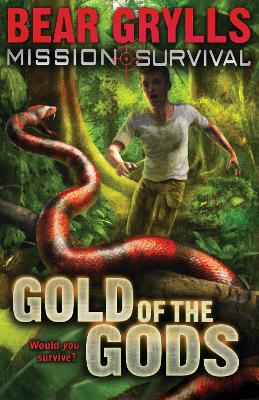 Mission Survival 1: Gold of the Gods book