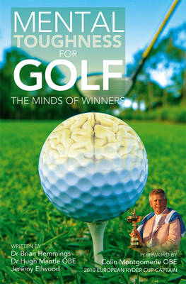 Mental Toughness for Golf: The Minds of Winners book