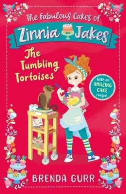 The Fabulous Cakes of Zinnia Jakes: The Tumbling Tortoises book