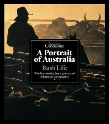 Portrait of Australia: Bush Life book
