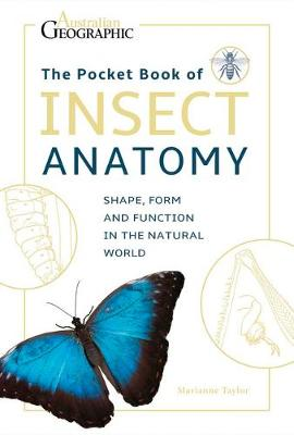 The Pocket Book of Insect Anatomy by Marianne Taylor
