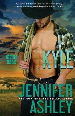 Kyle: Riding Hard by Jennifer Ashley