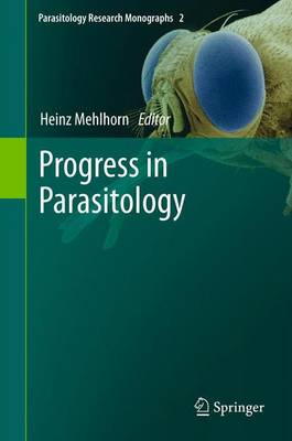 Progress in Parasitology by Heinz Mehlhorn
