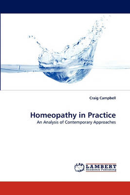 Homeopathy in Practice by Craig Campbell