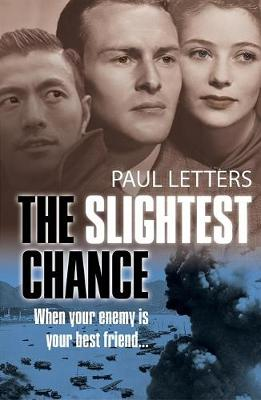 The Slightest Chance by Paul Letters