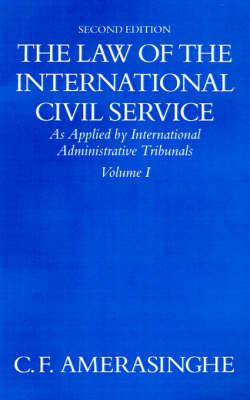 Law of the International Civil Service: Volume I book