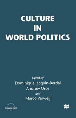 Culture in World Politics by Dominique Jacquin-Berdal