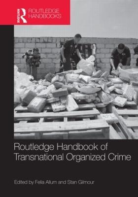 Routledge Handbook of Transnational Organized Crime book