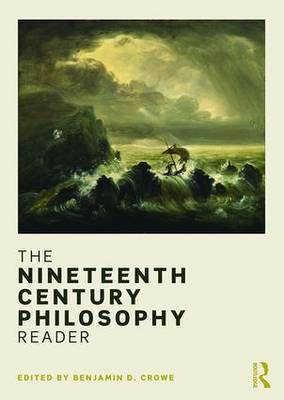 Nineteenth Century Philosophy Reader book