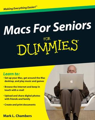 Macs for Seniors For Dummies by Mark L. Chambers