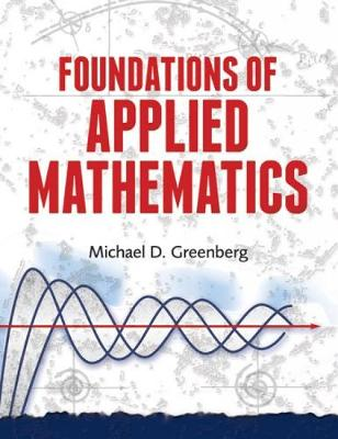 Foundations of Applied Mathematics by Michael Greenberg