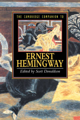 The Cambridge Companion to Hemingway by Scott Donaldson