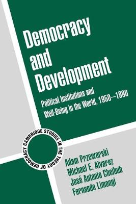 Democracy and Development by Jose Antonio Cheibub